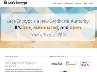 誰もが無料で正規のサーバー証明書を持てる Let's Encrypt
